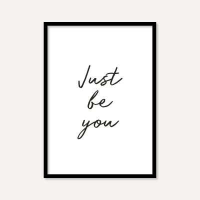 Just Be You | Poster