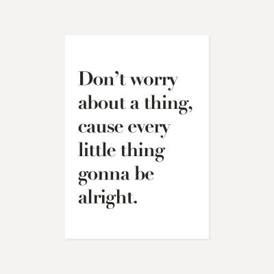 Don't Worry About A Thing | Poster