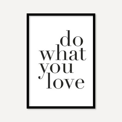 Do What You Love | Poster