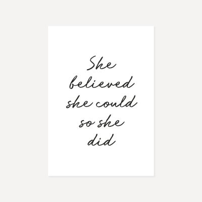 She Believed She Could So She Did | Poster